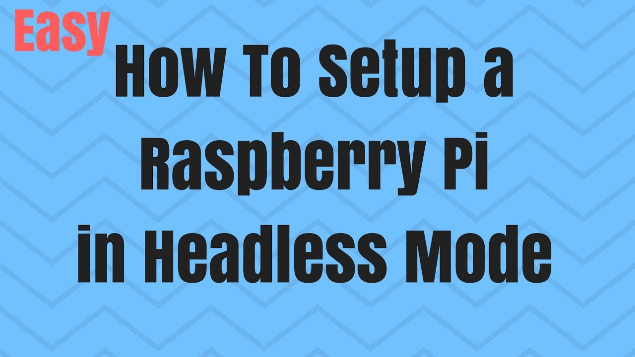 Raspberry Pi Headless Mode Setup WiFi, Ethernet No Monitor Keyboard Mouse