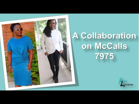 A Collaboration On McCalls 7975