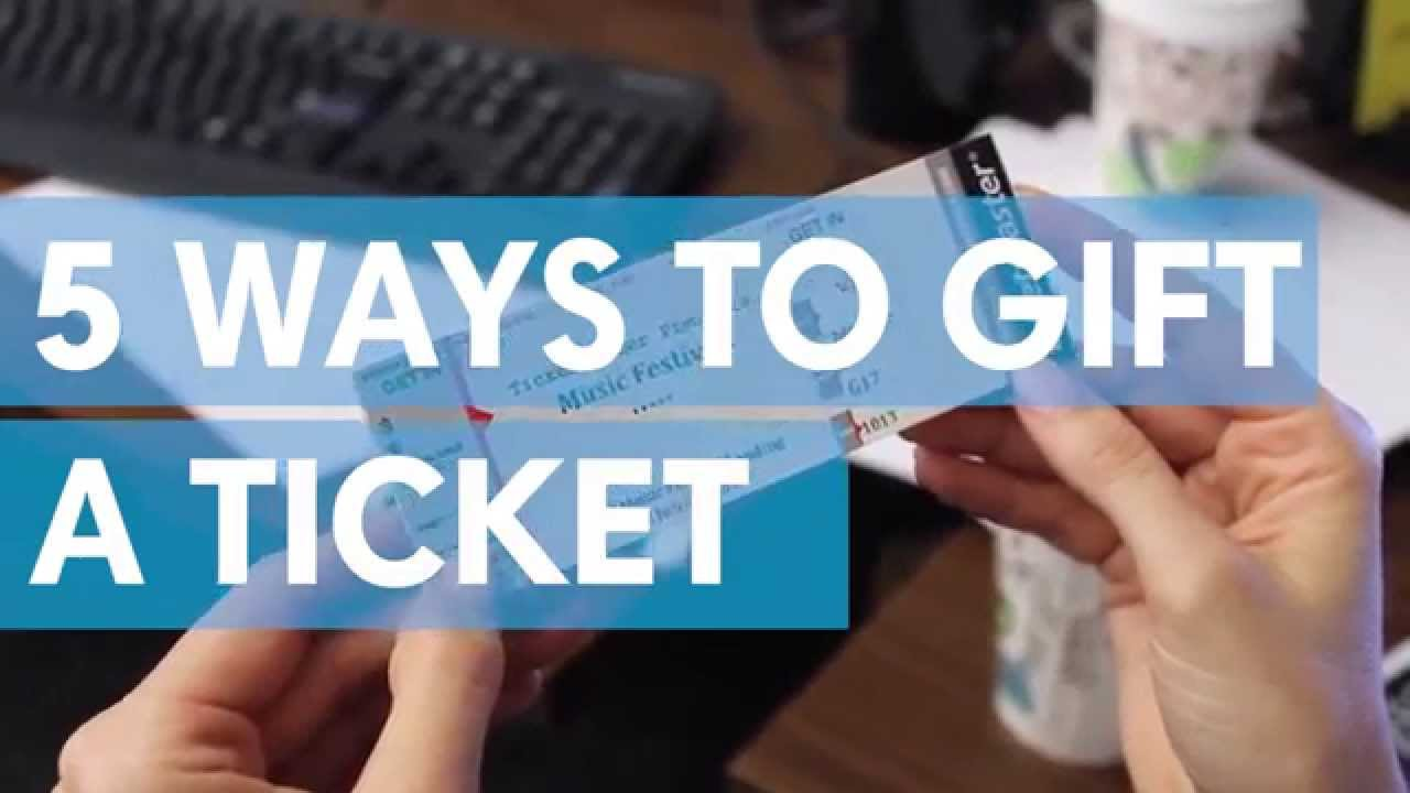 How To Gift A Ticket   YouTube  Make Concert Tickets