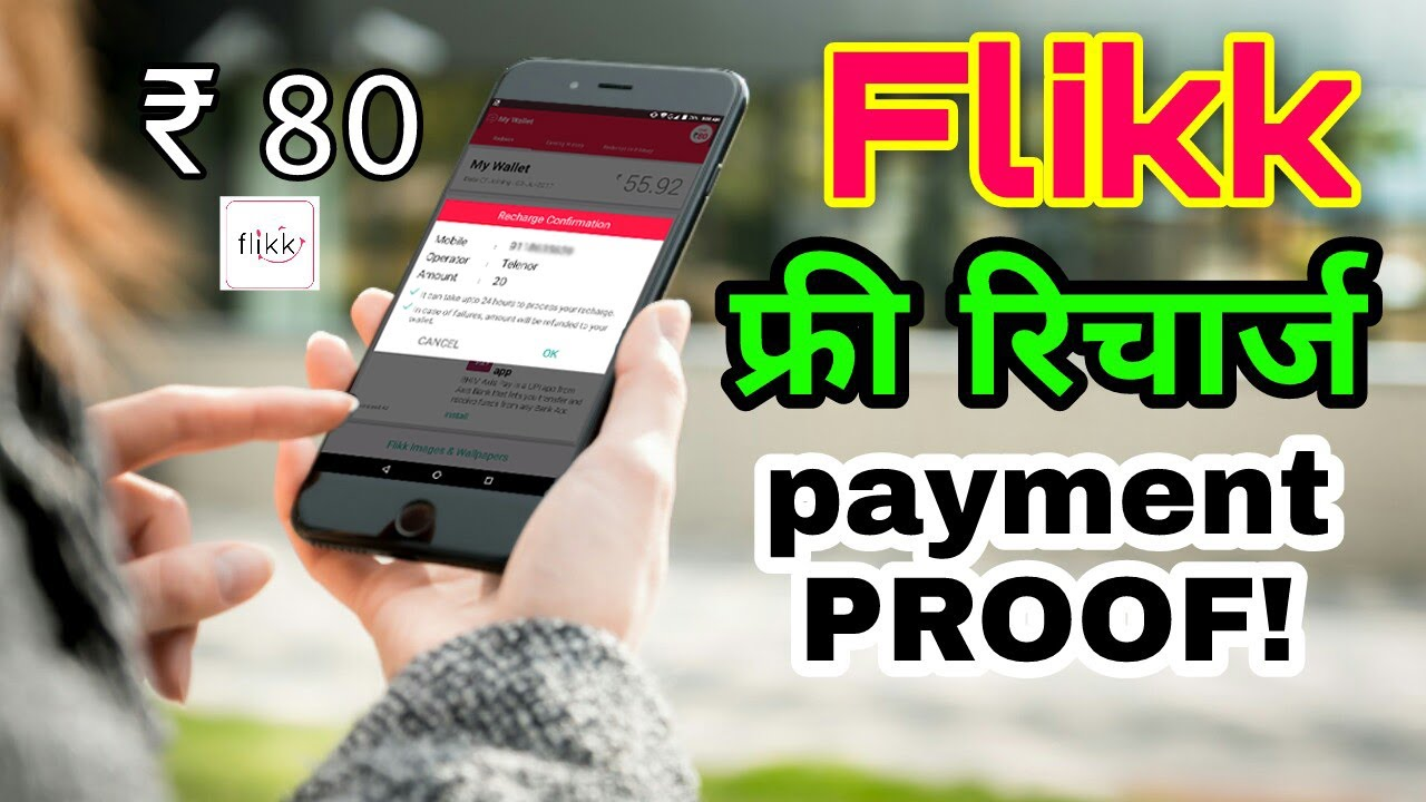 Flikk free recharge payment proof 100% sure recharge earn by this app