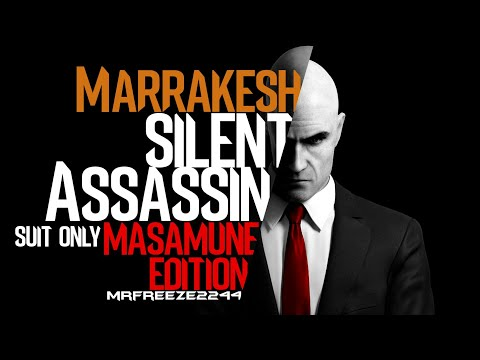 HITMAN | Marrakesh | Silent Assassin/Suit Only | Masamune Edition