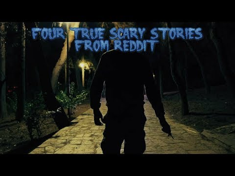 4 True Scary Stories From Reddit (Vol. 14) from YouTube · Duration:  25 minutes 31 seconds