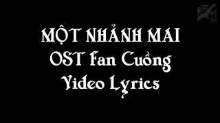 Một Nhành Mai - OST Fan Cuồng - Lyrics