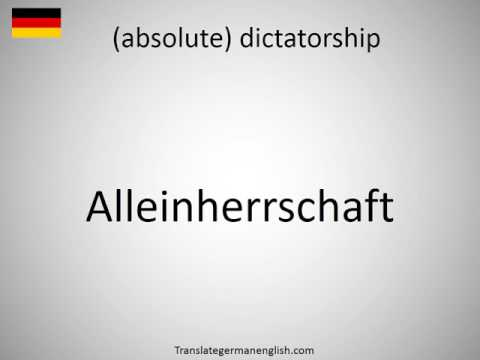 How to say (absolute) dictatorship in German?