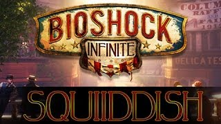 Burial at Sea 4- Squiiddish There's a Weapon Wheel [Bioshock Infinite Gameplay, XBox 360]