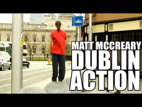 Matt McCreary - Dublin Action (Parkour & Free Running)