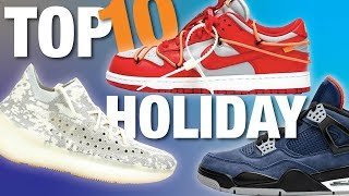 TOP 10 Upcoming Holiday 2019 SNEAKER Releases!