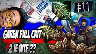 GAREN FULL CRIT, 2 IE WTF?! - LRB En Russie #11