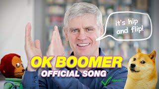 OK BOOMER [OFFICIAL SONG]