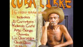 Cuba Libre - 16 great Cuban Songs