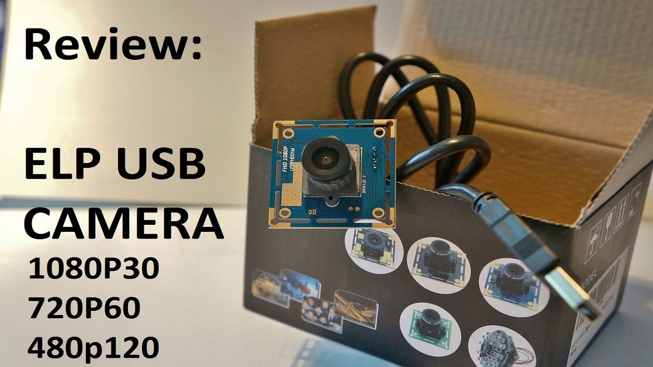 Review: ELP 1080p USB Camera | up to 120fps | ELP USBFHD01M-L21 ...