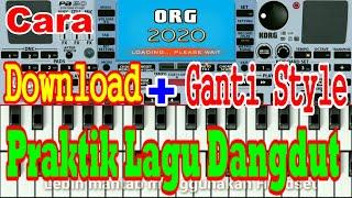 CARA MAIN ORGEN TUNGGAL ORG 2020 DOWNLOAD STYLE LAGU DANGDUT #2
