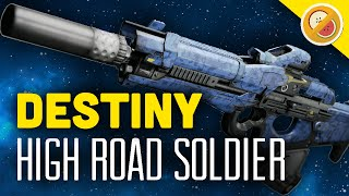 DESTINY High Road Soldier Fully Upgraded Legendary Review (Funny Moments)