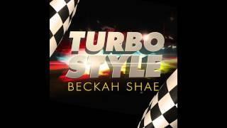 vuclip Beckah Shae - Turbo Style