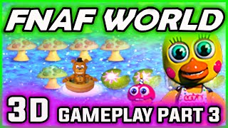 FNAF World 3D Gameplay Part 3 | SECRET BOSSES | FNAF World Walkthrough Part 3