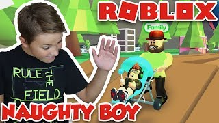 I AM A NAUGHTY BOY in ROBLOX ADOPT ME