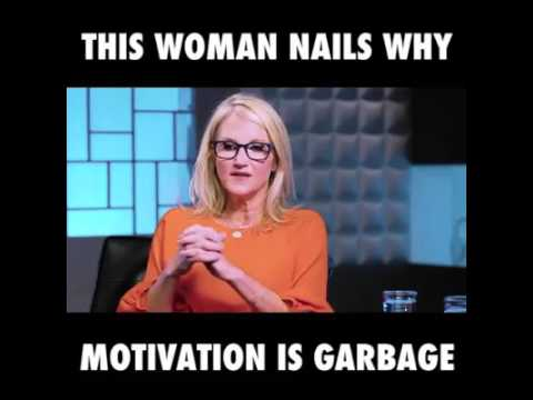 This Woman Nails Why Motivation Is Garbage