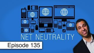Crunch Time for Net Neutrality | Episode 135 (March 22, 2018)