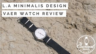 VAER Minimalist LA Designed Outdoor Watch Review
