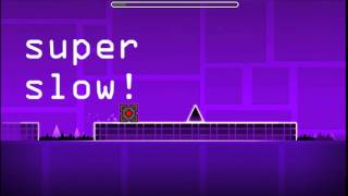Geometry dash stereo madness fast, slow, super fast and super slow!