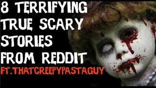 New Best True Scary Stories 2017,True SCARY Stories From Reddit,Top