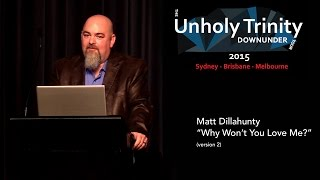 "Matt Dillahunty - Unholy Trinity Down Under: ""Why Won"