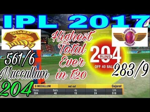 IPL 2017 | MACCULLUM 204 RUN | GJ 561/6 HIGHEST TOTAL EVER| GUJRAT LIONS v/s RAISING PUNE SUPERGIANT