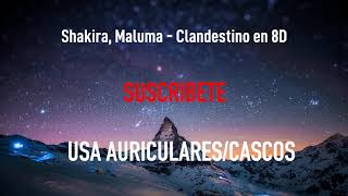 Shakira, Maluma Clandestino   MÚSICA EN 8D