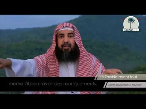 Le Tawhid avant tout ! - Sheikh Soulayman Al Rouhayli