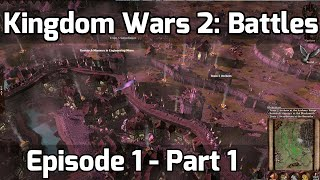 Kingdom Wars 2: Battles - Episode 1 - Part 1