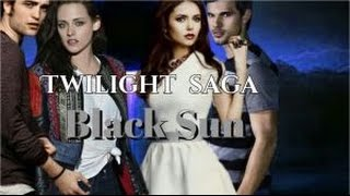 The Twilight saga Black Sun trailer 2015(fanmade)