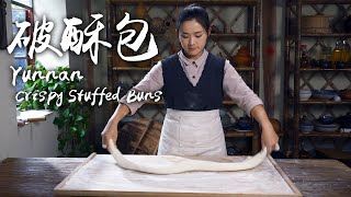 Discover Delicacy from 'Cluttered and Messy' Doughs  Yunnan Crispy Stuffed Buns