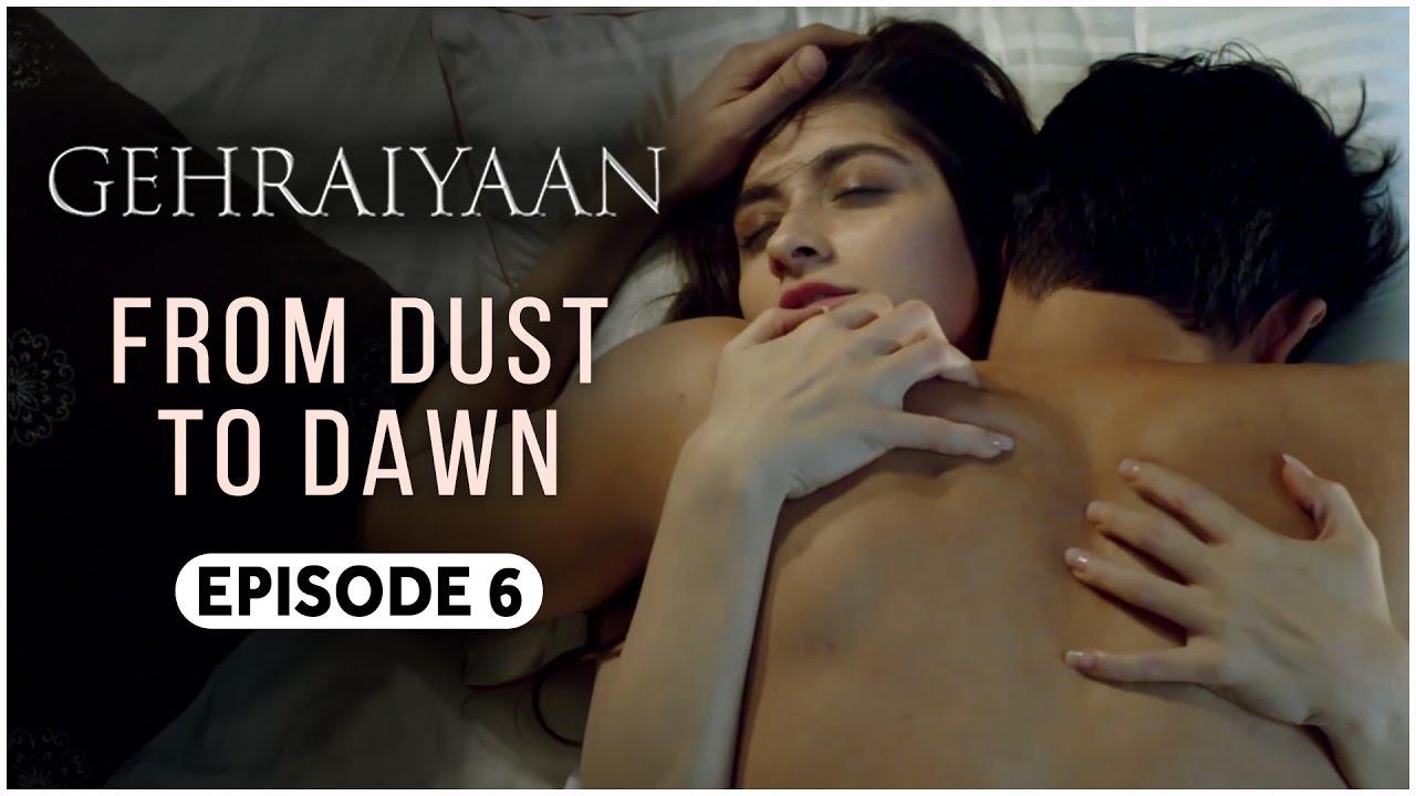 Download Gehraiyaan   Episode 6 - 'From Dust To Dawn'   Sanjeeda Sheikh   A Web Series By Vikram Bhatt
