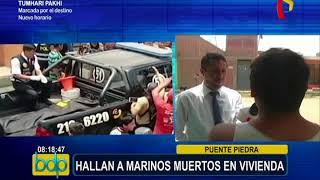 Hallan muertos a dos marinos en vivienda de Puente Piedra