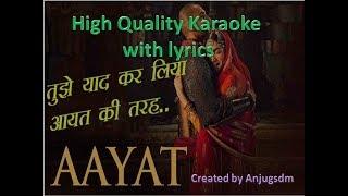 Aayat with original Alaap Karaoke with lyrics (High Quality)