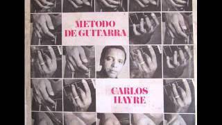 Carlos Hayre - Método de guitarra (fragmentos)