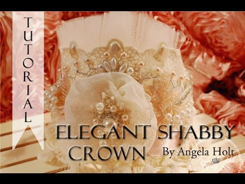 Elegant Shabby Crown Tutorial For Sale