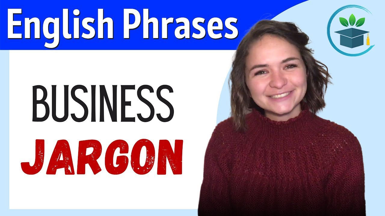 Learn English Jargon for Business and the Workplace