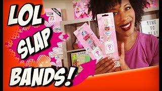 LOL Surprise Slap Bands Series 1 for Kids| Lol Dolls Miss Baby and Teacher's Pet