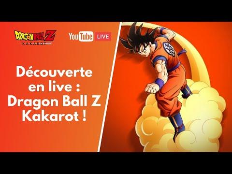 DRAGON BALL Z KAKAROT : Découverte du jeu en live !