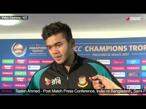 Taskin Ahmed - Post Match Press Conference, India vs Bangladesh, Semi Final 2, June 15, 2017