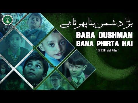 Bara Dushman Bana Phirta Hai | Azaan Ali | ISPR Songs