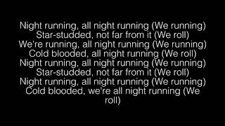 Cage The Elephant- Night Running Lyrics
