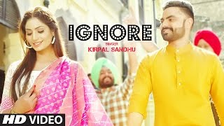 Latest Punjabi Song 2017 | Ignore: Kirpal Sandhu (Full Video Song) | Desi Routz | T-Series