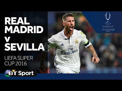 Real Madrid 3-2 Sevilla   UEFA Super Cup Highlights