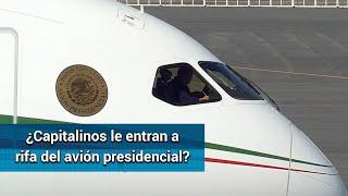 Rifa del avión presidencial. ¿Qué opinan los capitalinos?