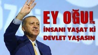 RECEP TAYYİP ERDOĞAN - EY OĞUL - (Şeyh Edebali'nin Osman Gazi'ye Nasihatı)