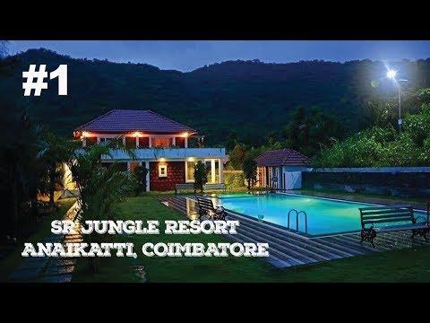 Exploring SR Jungle Resort Anaikatti, Coimbatore - Part 1