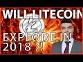 Litecoin explodes 2018!! LTC review & price prediction 2018!!