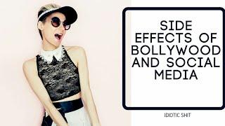 SIDE EFFECTS OF BOLLYWOOD & SOCIAL MEDIA   FUNNY VIDEO   IDIOTIC SHIT  ft. bigboss season12  